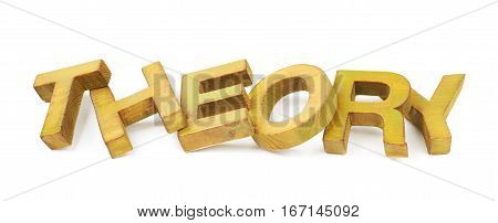 Word Theory made of colored with paint wooden letters, composition isolated over the white background