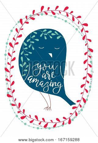 You are amazing. Vector background with bird. Brush hand lettering