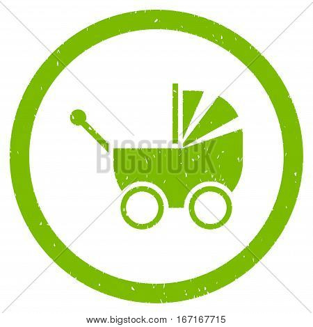 Baby Carriage grainy textured icon inside circle for overlay watermark stamps. Flat symbol with dirty texture.