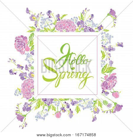 Square frame with flowers and calligraphic handwritten text Hello Spring isolated on white background. Seasonal design.