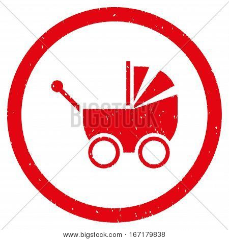 Baby Carriage grainy textured icon inside circle for overlay watermark stamps. Flat symbol with dirty texture. Circled dotted vector red ink rubber seal stamp with grunge design on a white background.