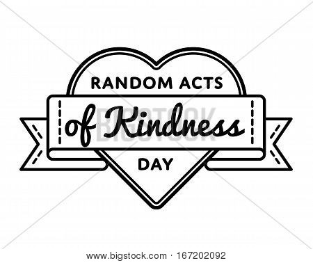 Random acts of kindness day emblem isolated raster illustration on white background. 17 february world altruistic holiday event label, greeting card decoration graphic element