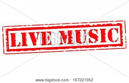 LIVE MUSIC Red Stamp Text on white backgroud