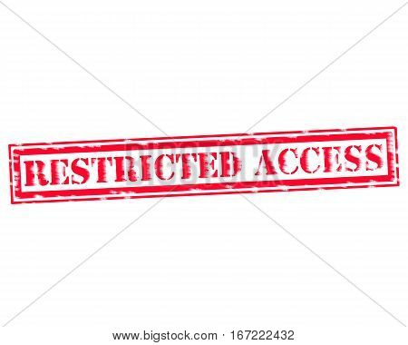 RESTRICTED ACCESS RED Stamp Text on white backgroud