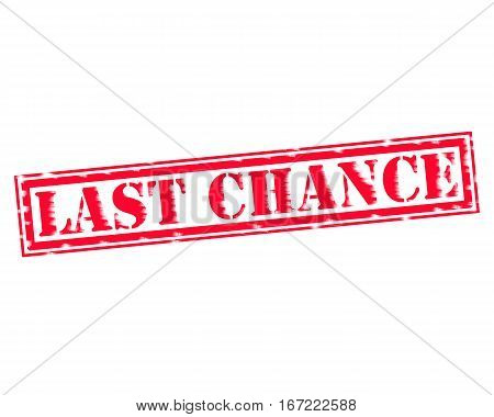 LAST CHANCE RED Stamp Text on white backgroud