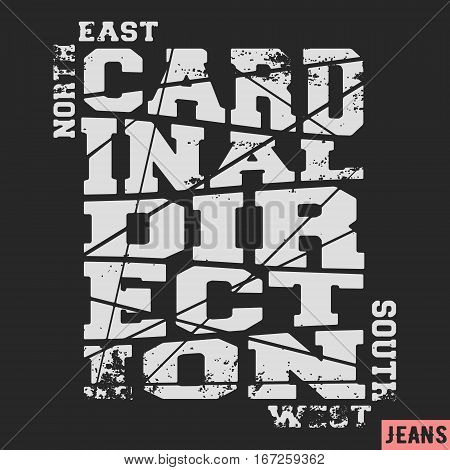 T-shirt print design. Cardinal direction vintage stamp. Printing and badge applique label t-shirts jeans casual wear. Vector illustration.