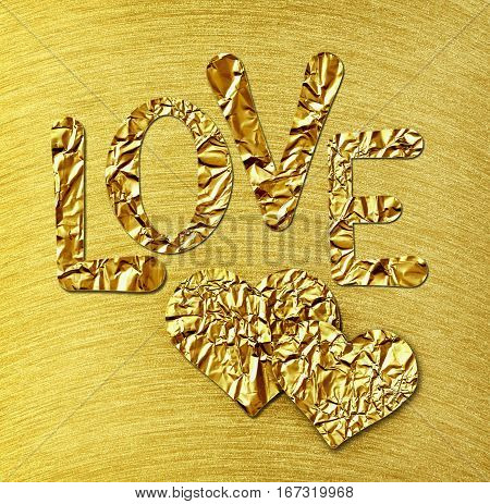 Two gold hearts and LOVE on gold steel brushed background for Valentine's Day