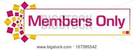 Members only text written over pink gold background.