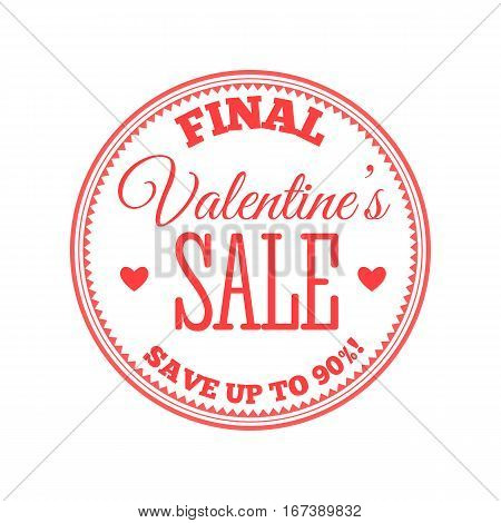 Valentines day sale offer, banner template. Vector illustration in red colour with lettering on white background. Final Valentines Sale. Shop market poster design.