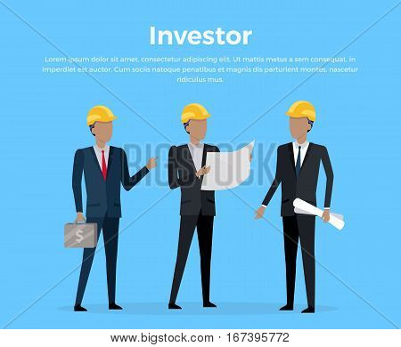 Investing in estate construction concept in flat design. Illustration for investment, partnership, estate building banners and design. Three businessman s in helmets stipulate new building project.