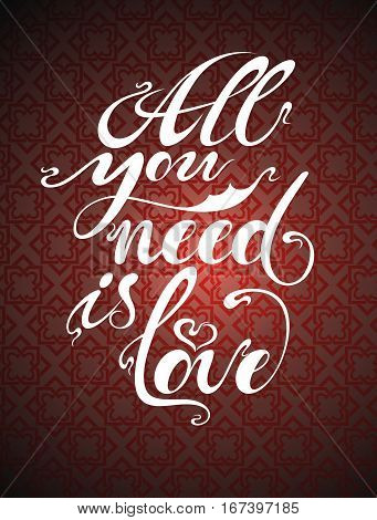 All you need is love. Vector illustration