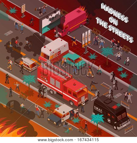 Street war with burning cars and fighting people fire service and police isometric vector illustration