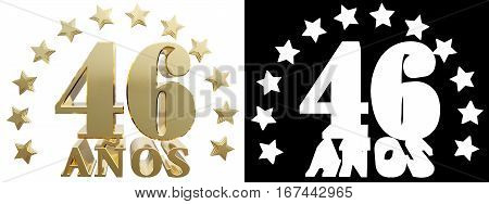 Golden digit forty six and the word of the year decorated with stars. Translated from the Spanish. 3D illustration