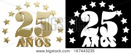 Golden digit twenty five and the word of the year decorated with stars. Translated from the Spanish. 3D illustration