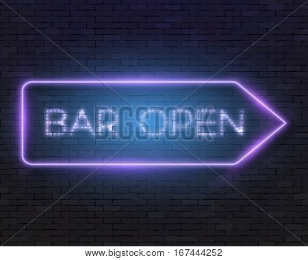 Illustration of Realistic Neon Frame. Bar Open Neon Sign. Vintage Glowing Vector Neon Frame