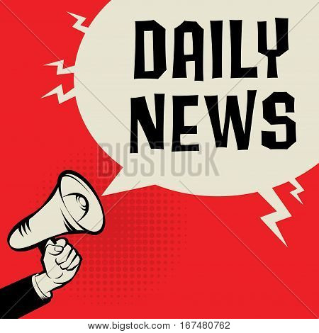 Megaphone Hand business concept with text Daily News vector illustration
