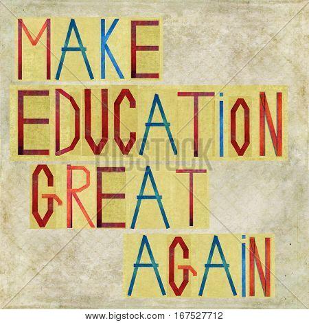 Make education great again