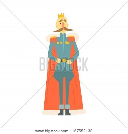 King Emperor In Military Official Clothing And Cape With Moustache Standing Fairy-Tale Cartoon Childish Character. Monarch From Kids Stories With The Crown Cute Portrait Vector Illustration