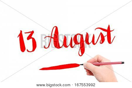 13 August written by hand on a white background