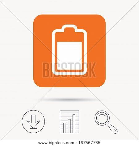 Battery power icon. Charging accumulator symbol. Report chart, download and magnifier search signs. Orange square button with web icon. Vector