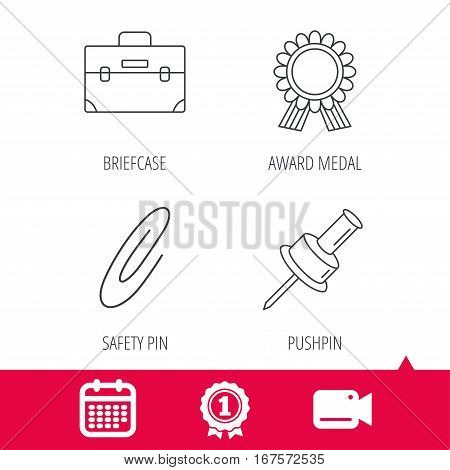 Achievement and video cam signs. Award medal, pushpin and briefcase icons. Safety pin linear sign. Calendar icon. Vector