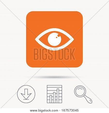 Eye icon. Eyeball vision symbol. Report chart, download and magnifier search signs. Orange square button with web icon. Vector