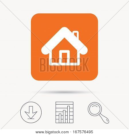 Home icon. House building symbol. Real estate construction. Report chart, download and magnifier search signs. Orange square button with web icon. Vector