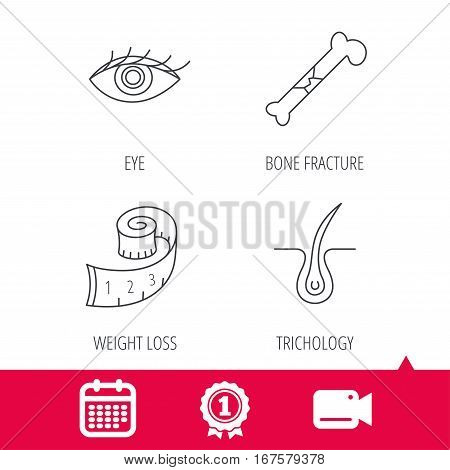 Achievement and video cam signs. Bone fracture, weight loss and trichology icons. Eye linear sign. Calendar icon. Vector