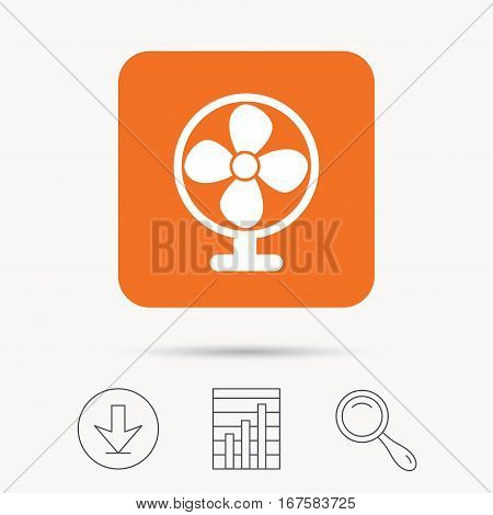 Ventilator icon. Air ventilation or fan symbol. Report chart, download and magnifier search signs. Orange square button with web icon. Vector