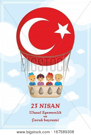 A vector illustration by a public holiday of Turkey. Translation from Turkish: April 23, National Sovereignty and Children's Day.
