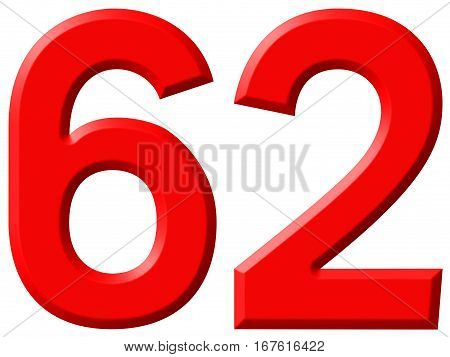 Numeral 62, Sixty Two, Isolated On White Background, 3D Render