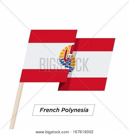 French Polynesia Ribbon Waving Flag Isolated on White. Vector Illustration. French Polynesia Flag with Sharp Corners