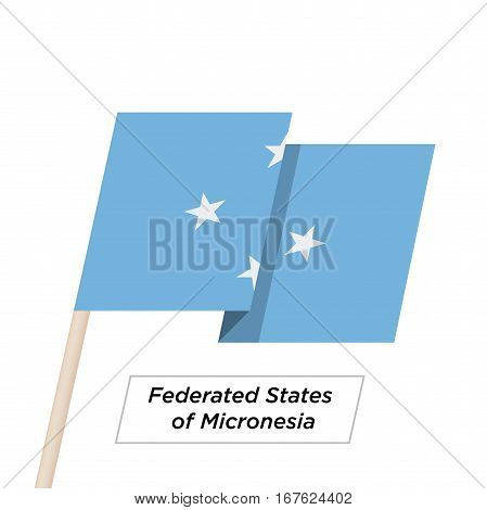 Federated States of Micronesia Ribbon Waving Flag Isolated on White. Vector Illustration. Federated States of Micronesia Flag with Sharp Corners
