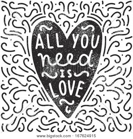 All you need is love. Heart silhouette, doodles and hand written text. Vector illustration