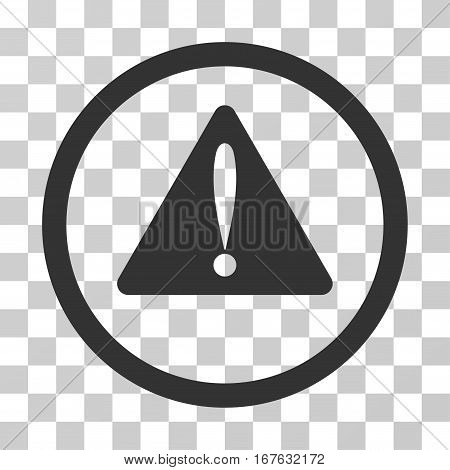 Warning Error rounded icon. Vector illustration style is flat iconic symbol inside a circle gray color transparent background. Designed for web and software interfaces.
