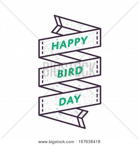 Happy Bird day emblem isolated vector illustration on white background. 1 april animal rights protection holiday event label, greeting card decoration graphic element