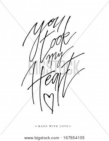 You Took My Heart Greeting Card With Calligraphy.