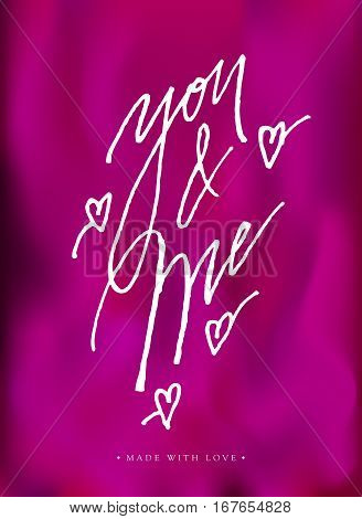 You And Me Greeting Card With Calligraphy.