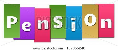 Pension text alphabets written over colorful background.