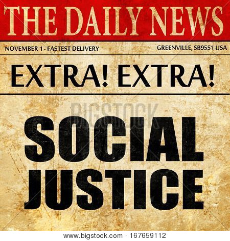 social justice, newspaper article text