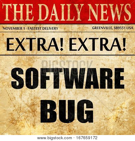 Software bug background, newspaper article text