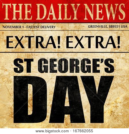 st georges day, newspaper article text