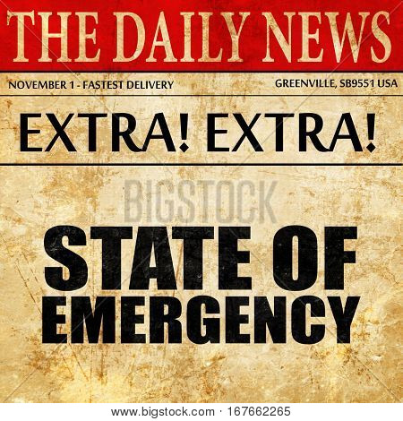 state of emergency, newspaper article text