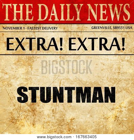 stuntman, newspaper article text