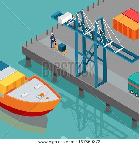 Cargo port vector illustration. Isometric projection. Big ship with steel containers standing on the berth at the port, crane, worker with hydraulic transporter ashore. For delivery company ad design