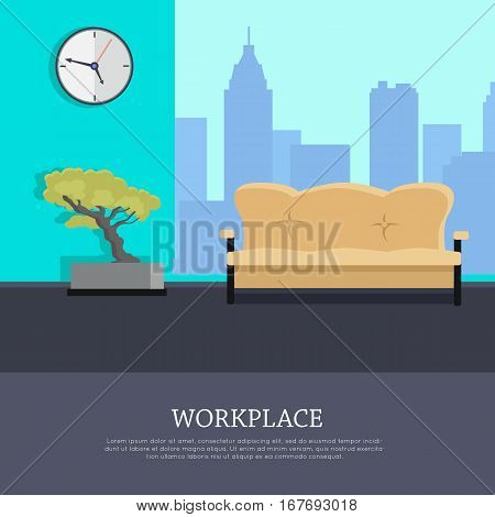 Workplace vector concept. Flat design. Office room with sofa, bonsai tree, clock on the wall and urban view from window. Comfortable place for work. Illustration of modern business apartments design