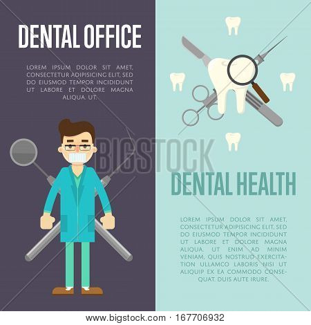 Dental office and dental health vertical flyers with stomatological instruments and male dentist in blue medical uniform, vector illustration. Dental treatment and hygiene concept. Oral health care