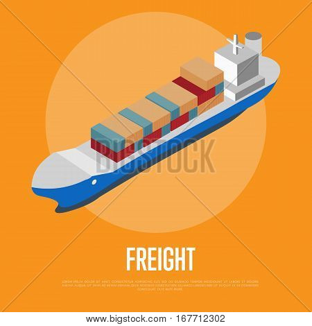 Freight shipment isometric banner with container ship vector illustration. Cargo vessel with container stacks. Industrial freight port, container terminal, worldwide logistics and maritime shipping