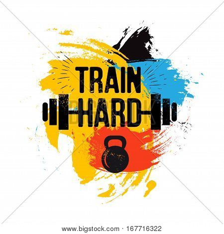 black kettlebell and barbell on colorful brush background with inspirational phrase - train hard. Fitness sport quote. Vector illustration for bodybuilding club, t-shirt, poster