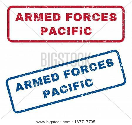 Armed Forces Pacific text rubber seal stamp watermarks. Vector style is blue and red ink tag inside rounded rectangular shape. Grunge design and unclean texture. Blue and red stickers.